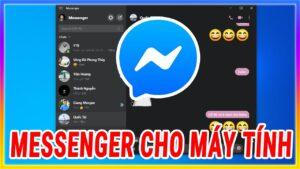 Cài Facebook messenger dành cho máy tính | Mê thủ thuật