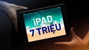 Tư vấn: 7 triệu mua máy tính bảng cũ chơi Game ngoài iPad thì còn máy nào ngon hơn?