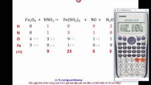 Cân bằng nhanh phản ứng hoá học bằng máy tính casio (P1)