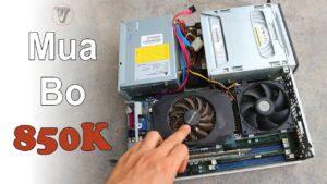 Mua Bo Không Test PC Đồng Bộ Fujitsu 850k Tưởng Ngon mà Hóa Ra