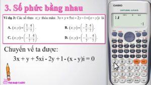 Toán 12/ SỐ PHỨC CƠ BẢN/ các chức năng của máy tính trong tính số phức