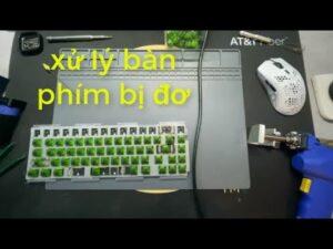 Hướng dẫn tự sửa chữa bàn phím máy tính tại nhà