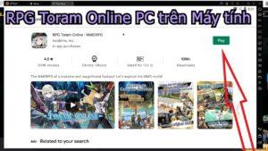 RPG Toram Online PC – Cách tải trên Máy tính Windows mượt, dễ nhất