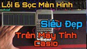 Lỗi 6 Sọc Màn Hình Siêu Đẹp Trên Máy Tính Casio FX-570ES PLUS – NMQ Official.