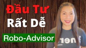 Cách Đầu Tư Đơn Giản Bằng Robo-Advisor | Đầu Tư Chứng Khoán Mỹ Cho Người Mới Bắt Đầu