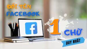 Cách đổi tên Facebook thành 1 chữ duy nhất trên máy tính   Đào Hữu Tựa