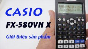 Máy tính Casio FX580 VN X , nhận diện hàng FX580 VN X thật,  Khi nào thì thay pin