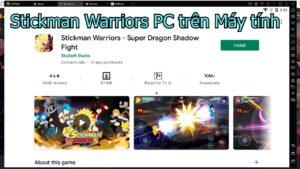 Stickman Warriors PC – Cách tải và chơi trên Máy tính Windows nhẹ, mượt