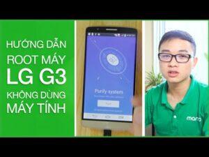 LG G3-Hướng dẫn ROOT  không cần dùng máy tính   MangoTV