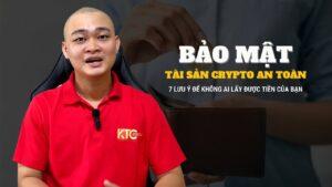 Những lưu ý và cách tốt nhất để bảo mật tài sản trong thị trường crypto – Hỉ bảo quản như thế nào