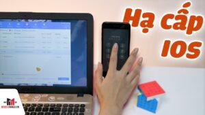 Hướng dẫn hạ cấp IOS cho các dòng iPhone