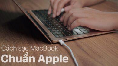 Photo of Cách sạc MacBook đúng chuẩn Apple