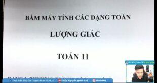 BẤM MÁY TÍNH PHƯƠNG TRÌNH LƯỢNG GIÁC | HÀM SỐ LƯỢNG GIÁC | – Thầy Nguyễn Quốc Chí